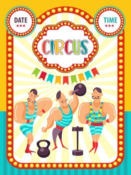 Circus artist. Circus animals. Poster of a circus show. Vector clipart. Athletes. The strongman. To demonstrate the strength and muscles.