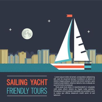 Boat trips. Vector illustration with place for text. Sailing yacht on the background of night city landscape.