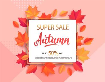 Autumn super sale banner in gold square frame surrounded by colorful autumn leaves on geometric background for fall season shopping promotion. Vector illustration.. Autumn sale banner in gold square frame.