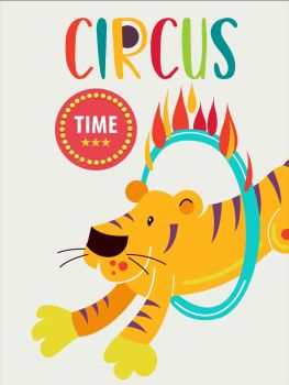 Circus artist. Circus animals. Poster of a circus show. Vector clipart. An invitation to a circus show. The highlight of tiger jumping through a ring of fire.