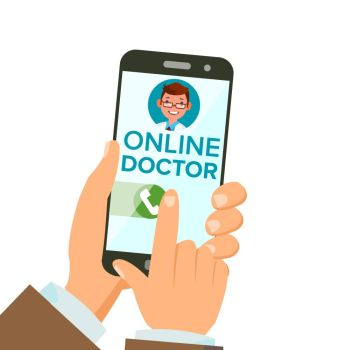 Online Doctor App Vector. Hands Holding Smartphone. Online Consultation. Man On Screen. Healthcare Mobile Service. Isolated Flat Illustration. Online Doctor App Vector. Hands Holding Smartphone. Online Consultation. Man On Screen. Healthcare Mobile Service. Isolated Illustration